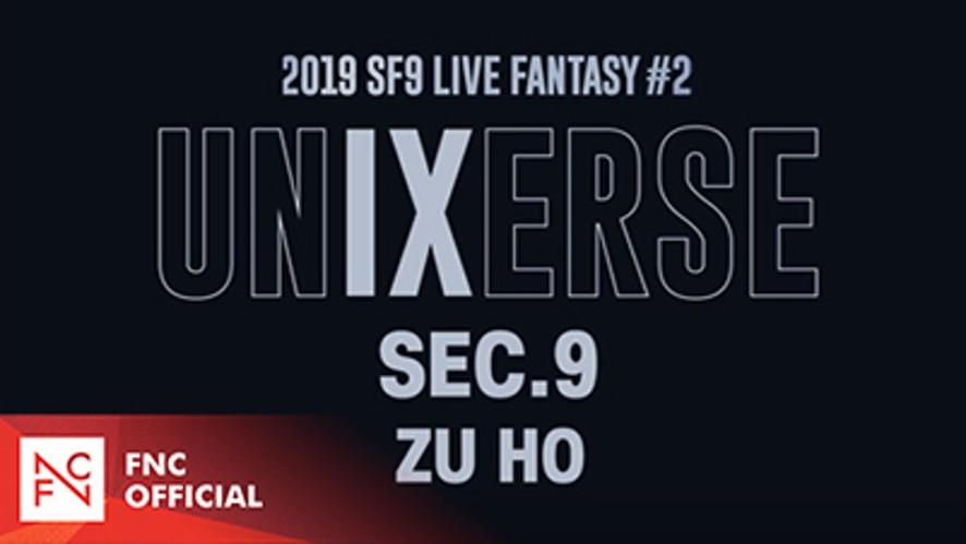 2019 SF9 LIVE FANTASY #2 UNIXERSE 9 SECONDS – ZU HO