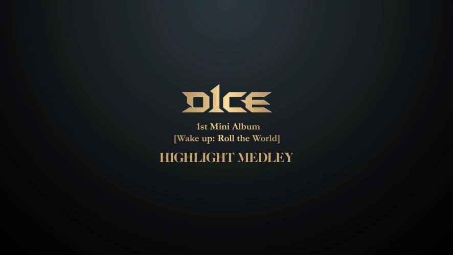 D1CE(디원스) 1st Mini Album [Wake up: Roll the World] Highlight Medley