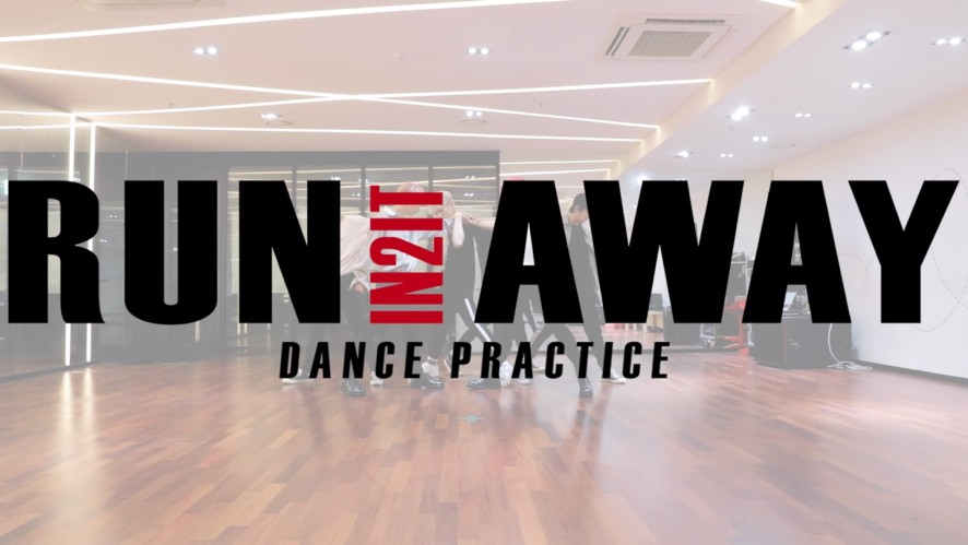 IN2IT - Run Away DANCE PRACTICE VIDEO