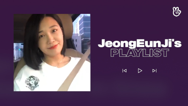 [V PICK! Playlist] Jeong Eun Ji's Play List🎶