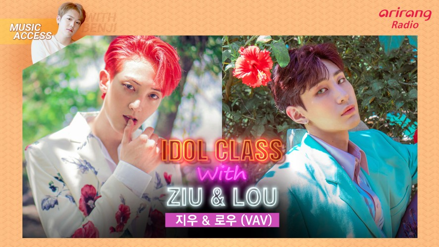 IDOL CLASS with Ziu 지우 & Lou 로우 (VAV)