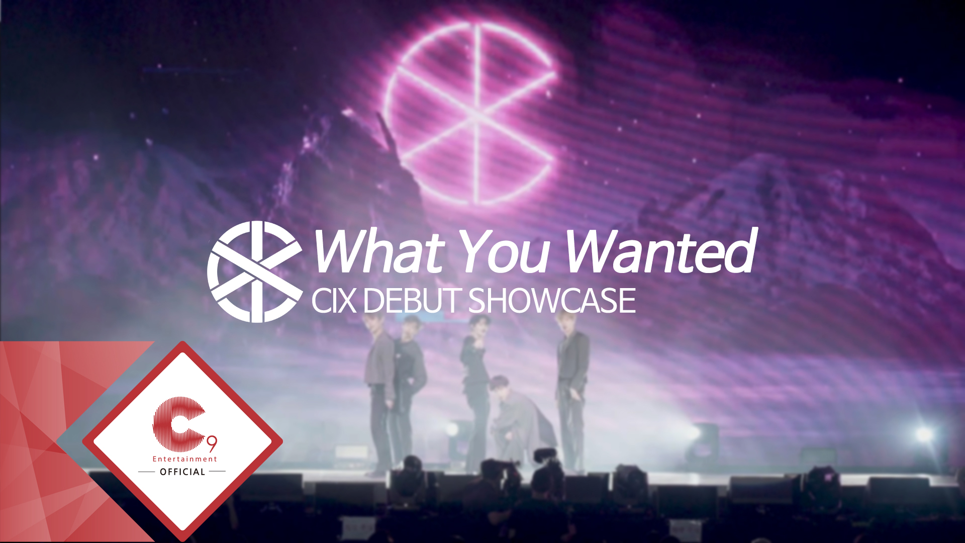 CIX (씨아이엑스) - 'What You Wanted' Showcase Stage