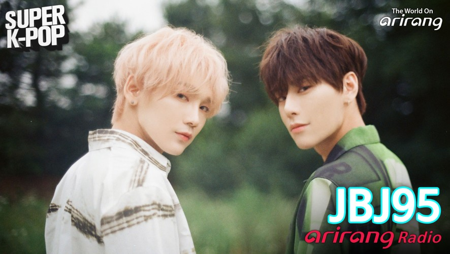 Arirang Radio (Super K-Pop / JBJ95)