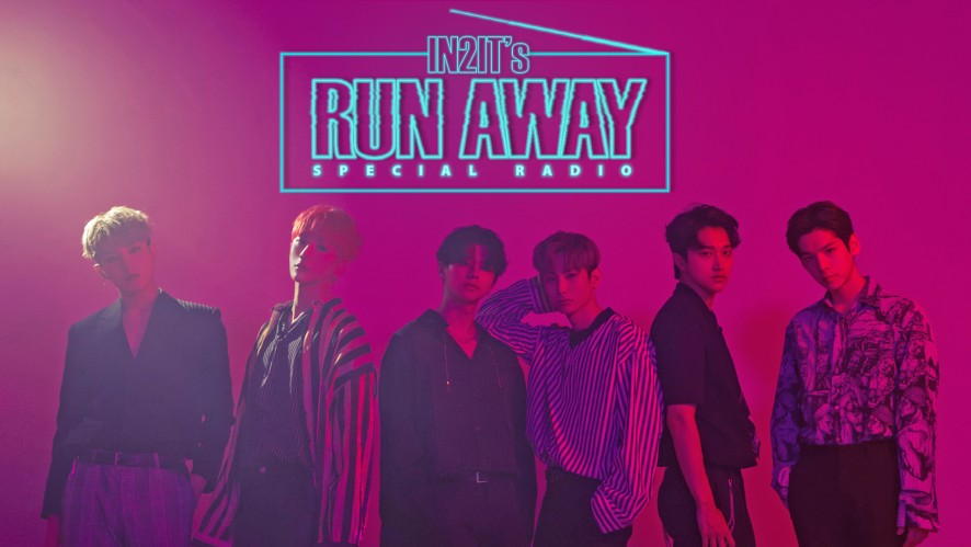 [Special Radio] IN2IT's 'Run Away'📻