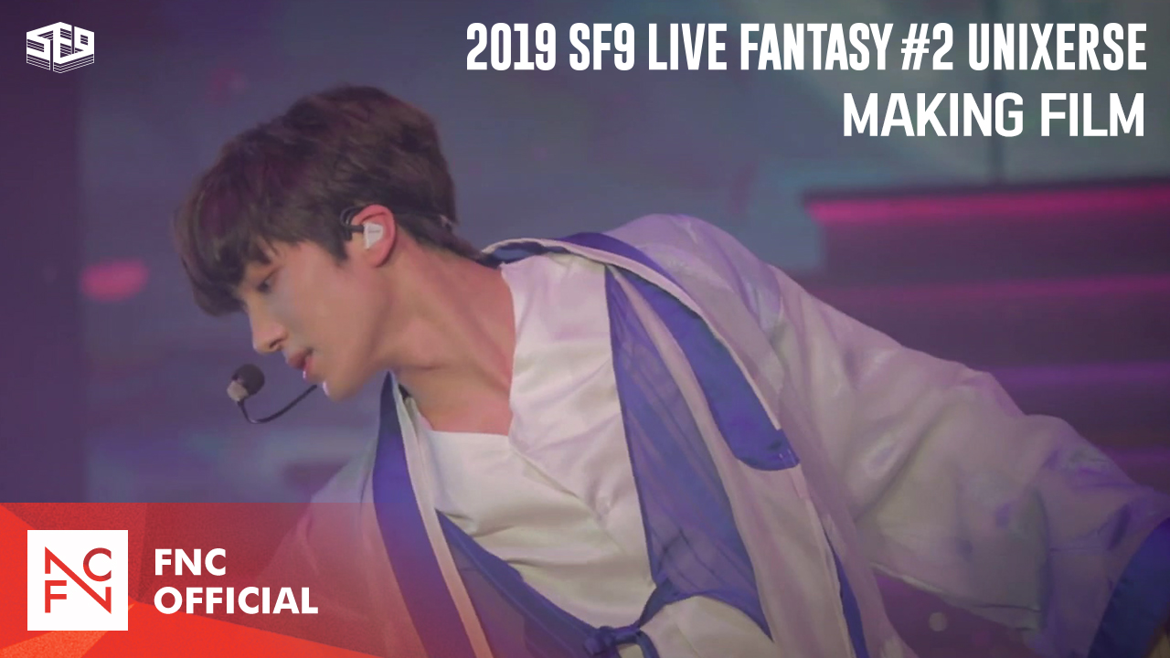 2019 SF9 LIVE FANTASY #2 UNIXERSE Making Film