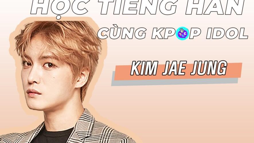 [SPECIAL] HỌC TIẾNG HÀN CÙNG SAO KPOP! Tập 2. Kim Jae Joong
