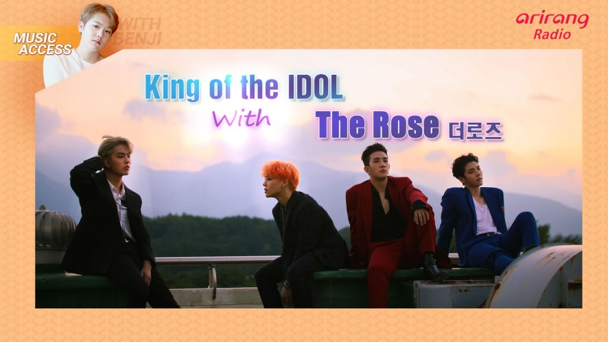 [Music Access] King of the IDOL with The Rose 더로즈