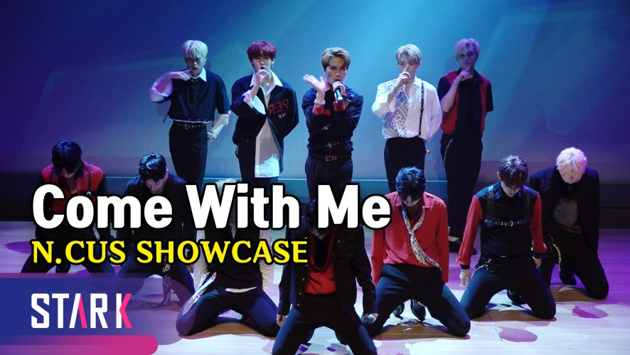 영화 같은 안무, N.CUS 'Come With Me' (Sub Song 'Come With Me', N.CUS SHOWCASE)
