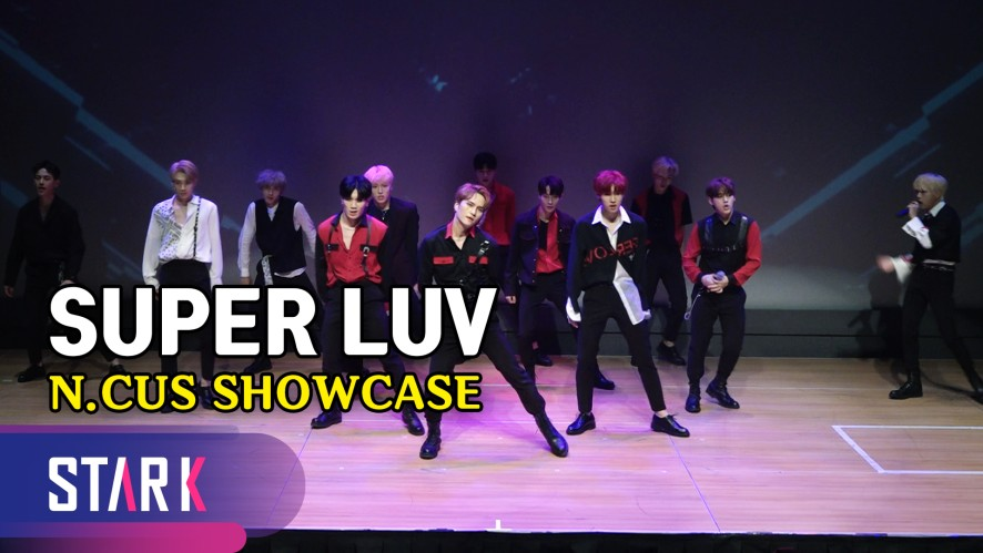 파워풀 칼군무! N.CUS 데뷔 타이틀곡 'SUPER LUV' (Title Song 'SUPER LUV', N.CUS SHOWCASE)