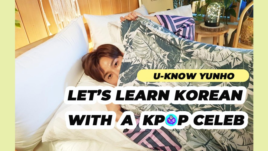 Learn Korean with U-know Yunho!