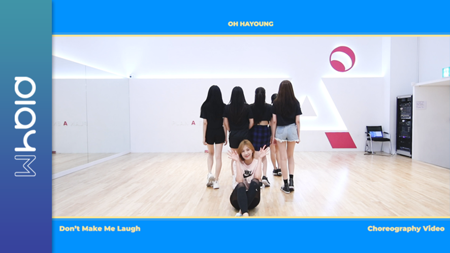 OH HAYOUNG (오하영) Don't Make Me Laugh Choreography Video