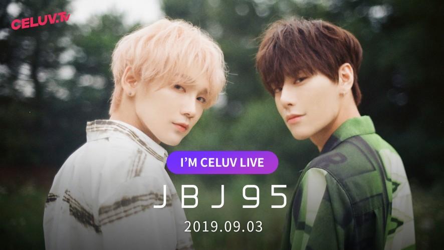 [Replay][I'm Celuv] JBJ95, 불꽃처럼~ SPARK! (Celuv.TV)