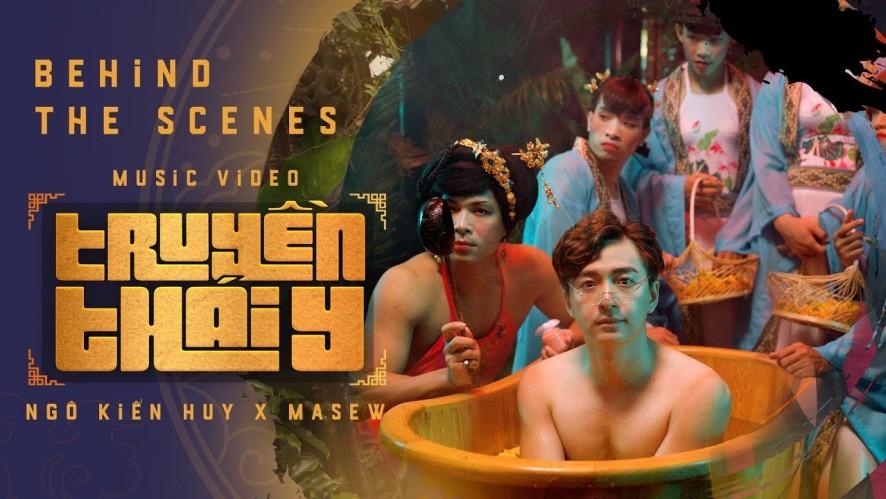 Truyền Thái Y - Ngô Kiến Huy x Masew x Đinh Hà Uyên Thư | MV Making