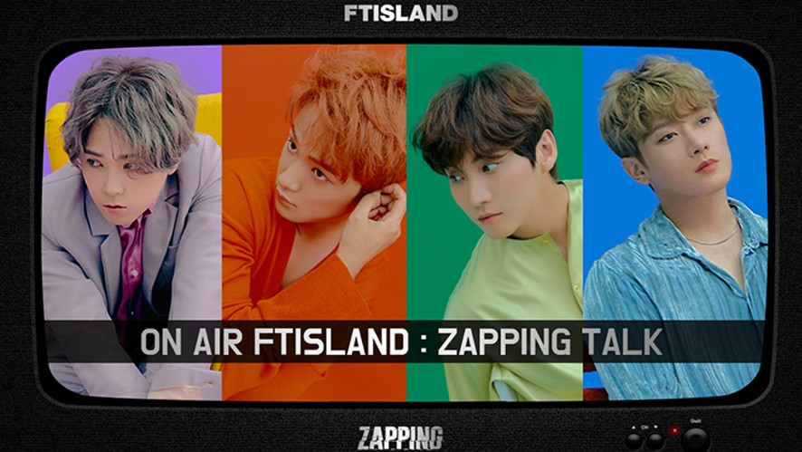ON AIR FTISLAND : ZAPPING TALK