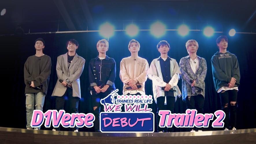 "D1Verse ""We Will Debut"" Trailer 2"