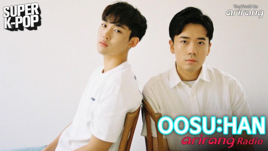 Arirang Radio (Super K-Pop / OOSU:HAN 우수한)