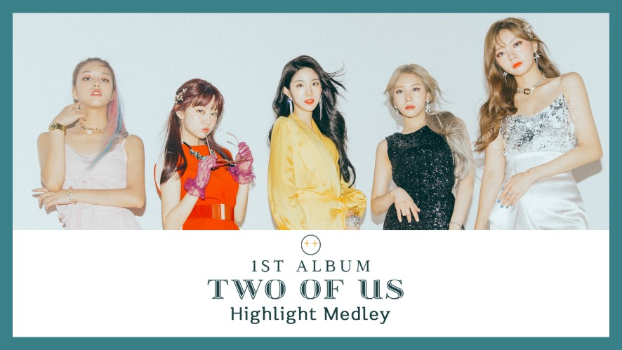 라붐(LABOUM) 1ST ALBUM [Two Of Us] Highlight Medley