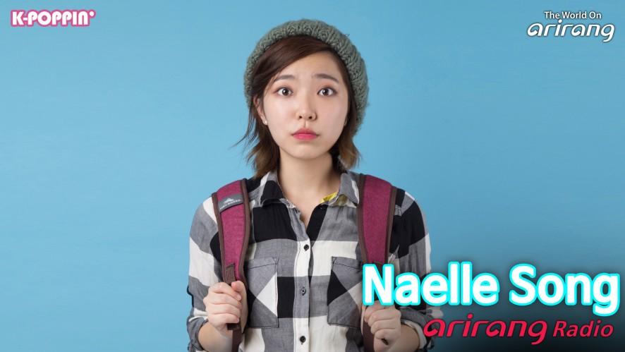 Arirang Radio (K-Poppin'/ Naelle Song 나엘쏭)