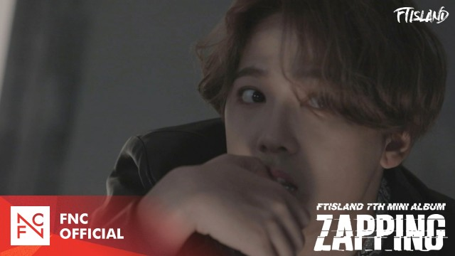 FTISLAND (FT아일랜드) – 7TH MINI ALBUM [ZAPPING] JACKET MAKING FILM