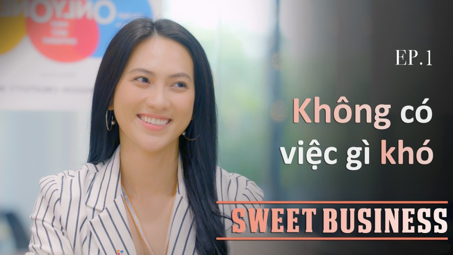 [Web Drama] Sweet Business - Tập 1