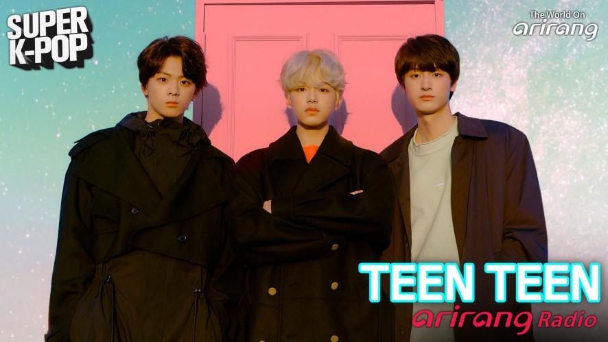 Arirang Radio (Super K-Pop / TEEN TEEN 틴틴)