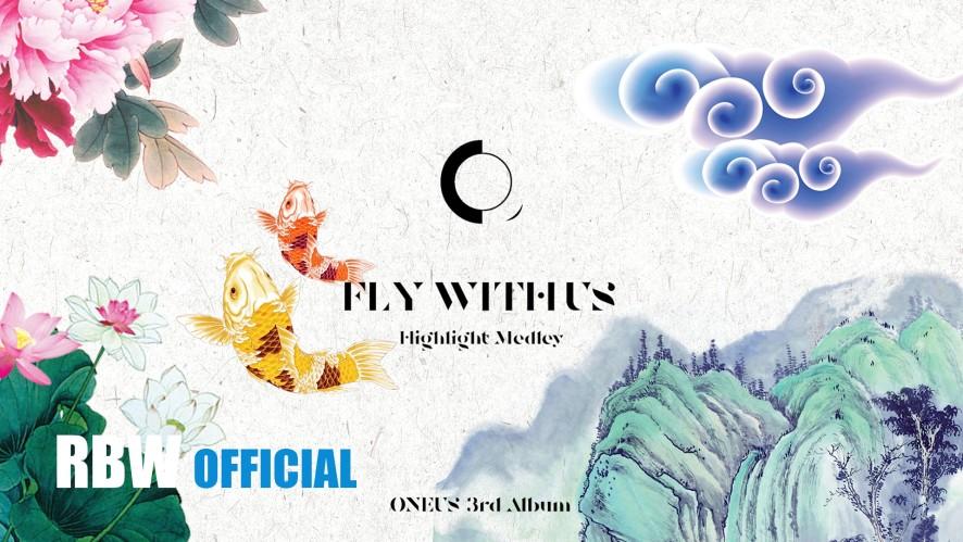 ONEUS(원어스) 'FLY WITH US' Highlight Medley