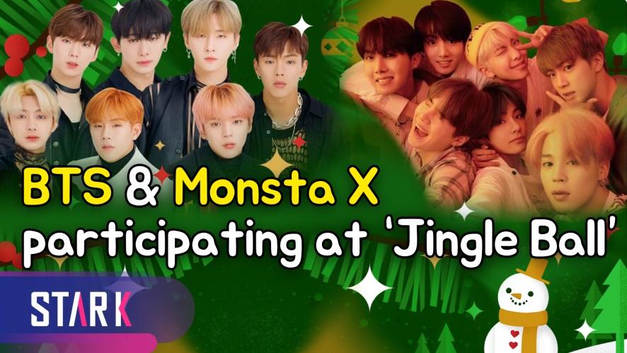 BTS & Monsta X participating at 'Jingle Ball' (방탄소년단 & 몬스타엑스, 美 연말 뮤직 행사 '징글볼' 참석)