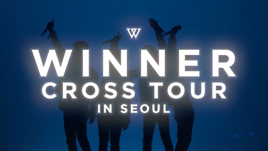 WINNER - 'CROSS TOUR IN SEOUL' SPOT