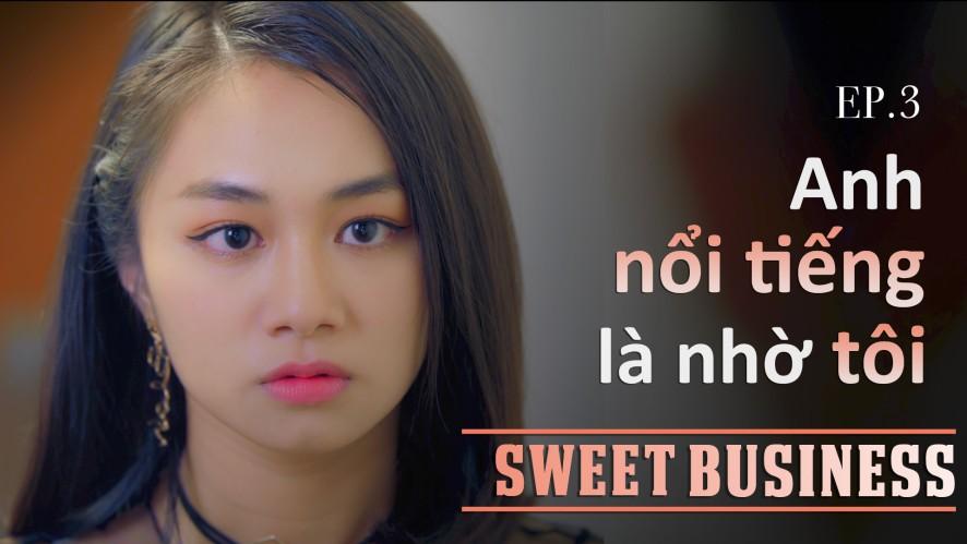 [WEB DRAMA] Sweet Business - Tập 3