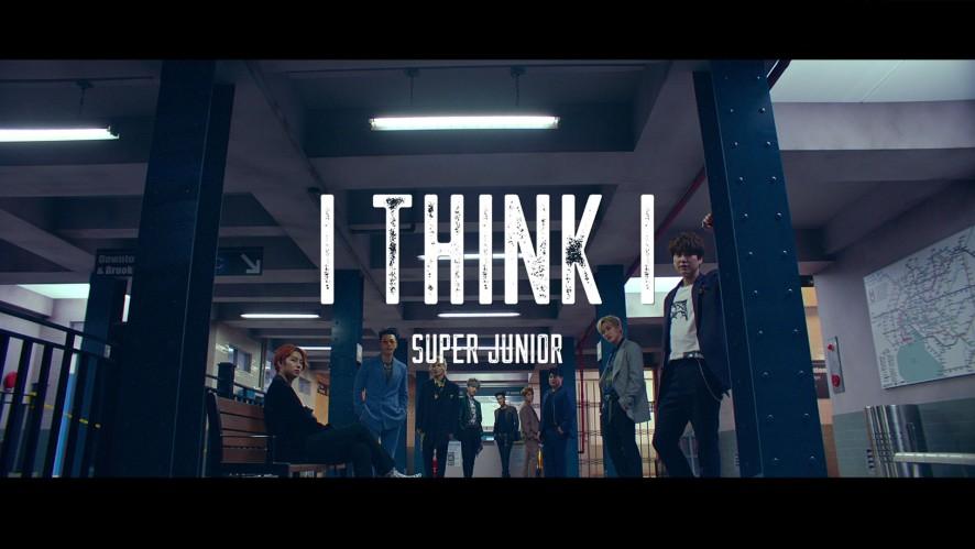 SUPER JUNIOR 슈퍼주니어 'I Think I' MV Teaser