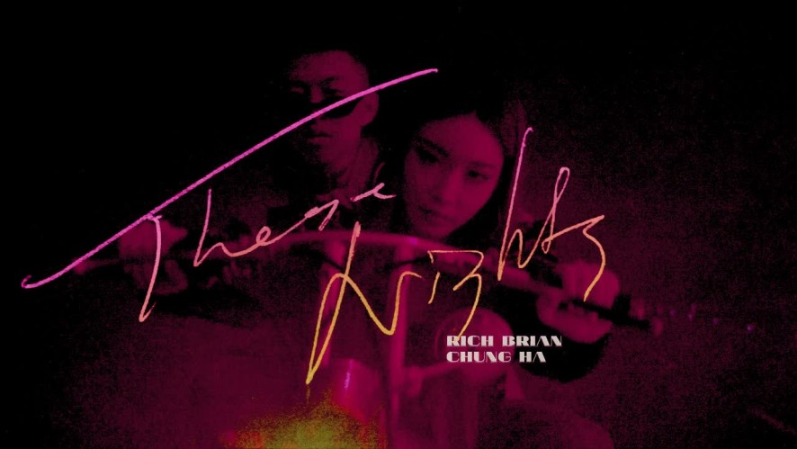 "Rich Brian & CHUNG HA 🌃 ""THESE NIGHTS"" teaser 1"