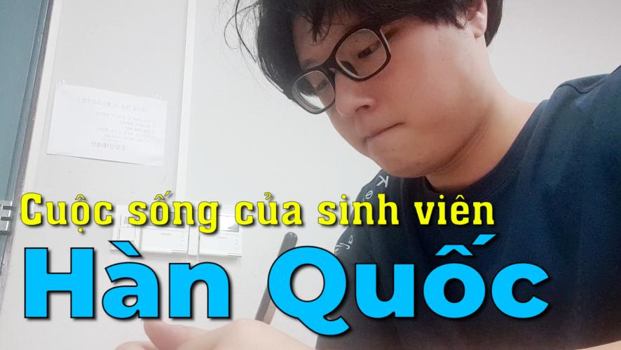 [SPECIAL] Cuộc sống của sinh viên Hàn Quốc