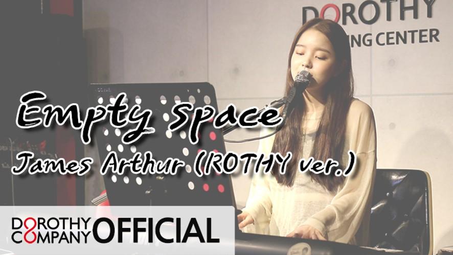 로시TV | Empty space - James Arthur (Cover by. ROTHY)