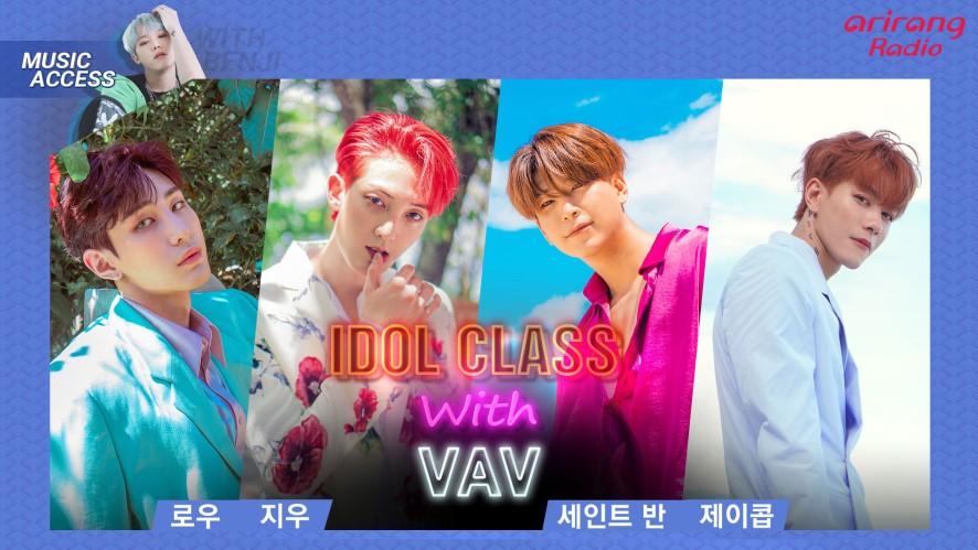 IDOL CLASS with VAV (Ziu 지우, Lou 로우, Jacob 제이콥 & St.Van 세인트반)