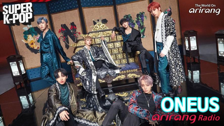 Arirang Radio (Super K-Pop / ONEUS 원어스)