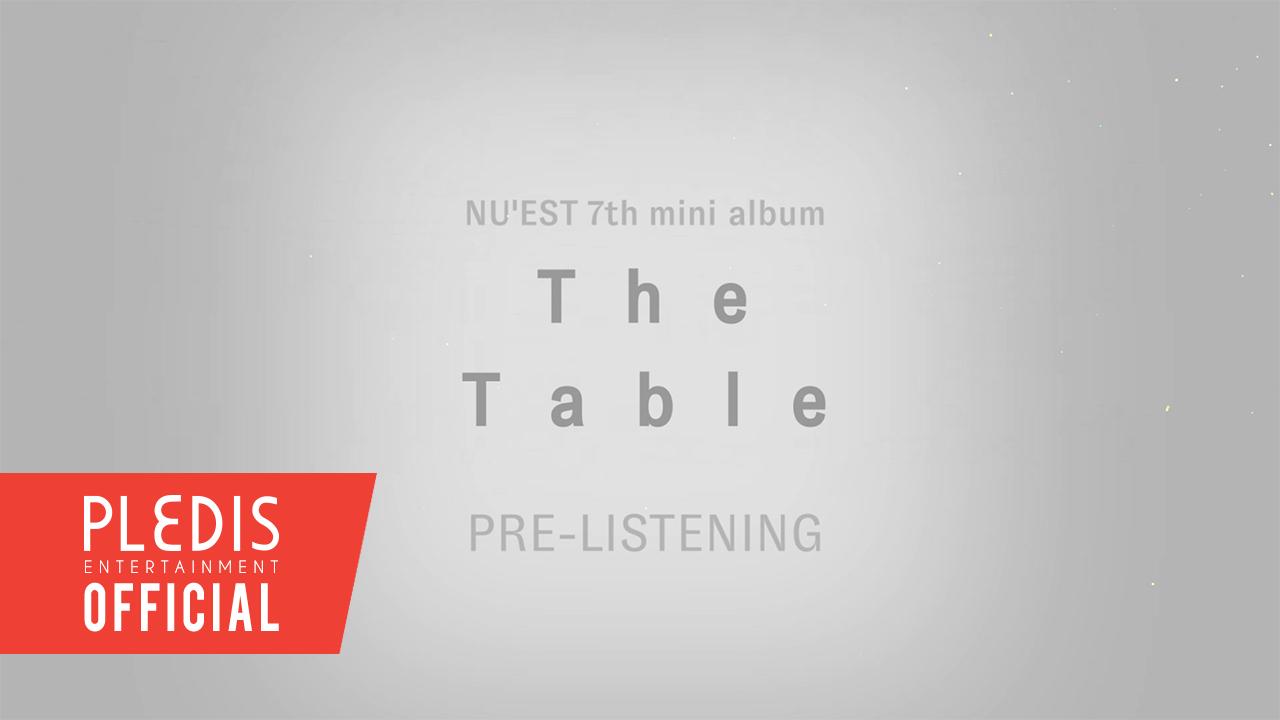 NU'EST 7TH MINI ALBUM 'The Table' PRE-LISTENING