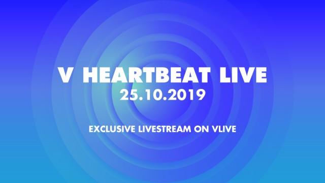 V HEARTBEAT LIVE OCTOBER 2019