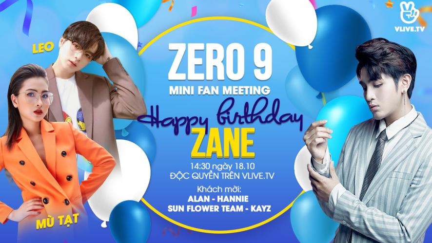 Happy Birthday ZANE - MC LEO & Mù Tạt - Khách mời ALAN , HANNIE , SUN FLOWER TEAM, KAYZ