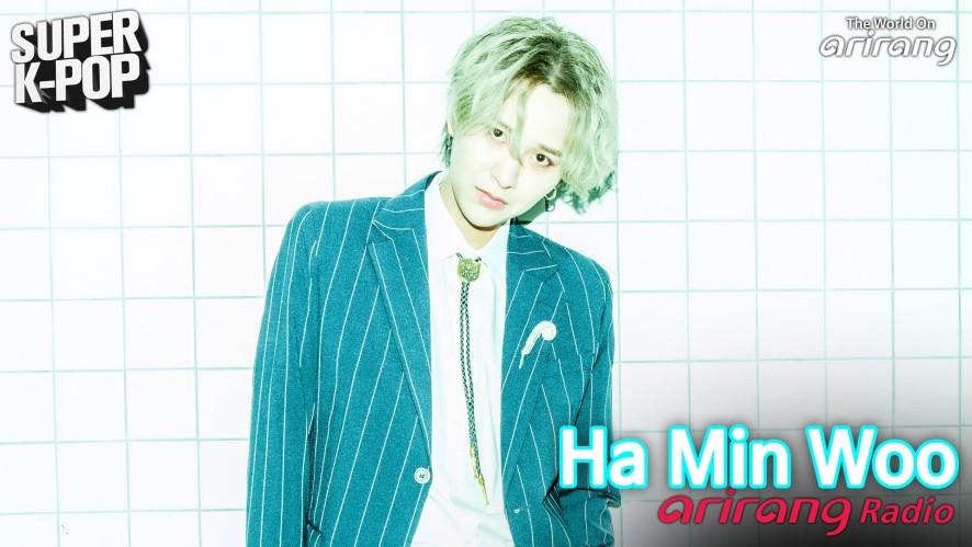 Arirang Radio (Super K-Pop / Ha Min Woo 하민우)