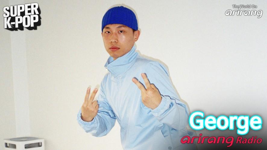 Arirang Radio (Super K-Pop / George 죠지)