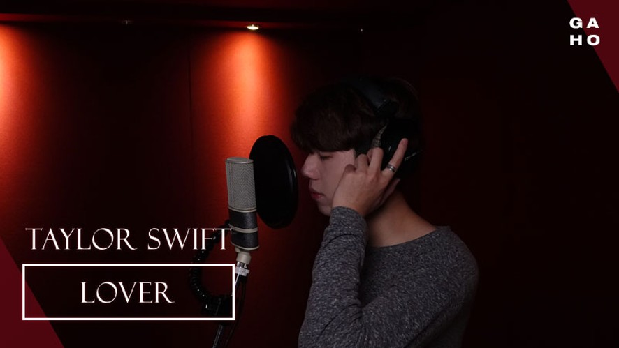 [LIVE] Taylor Swift - Lover (Covered by Gaho)
