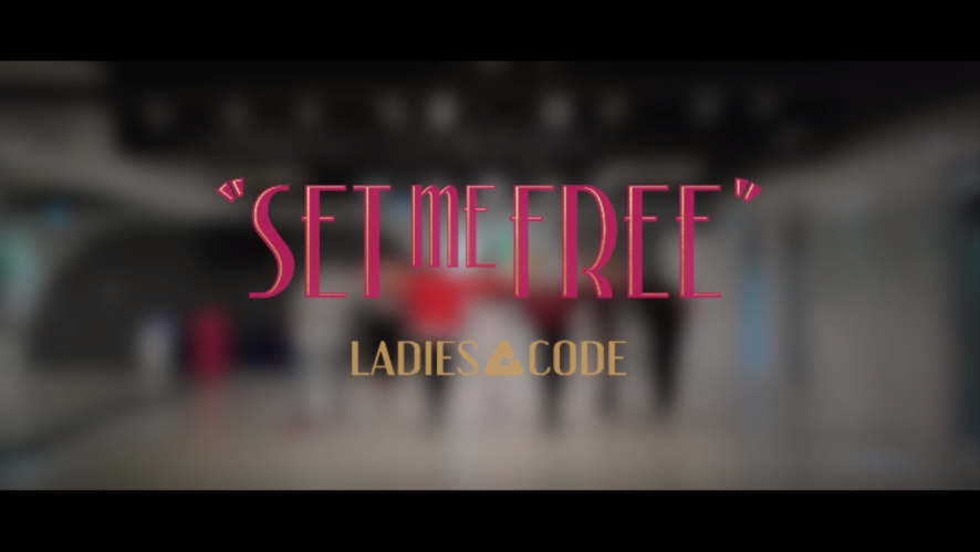 "LADIES' CODE ""SET ME FREE"" Dance Practice"