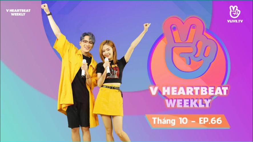 V HEARTBEAT WEEKLY - Tập 66