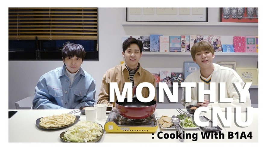 [MONTHLY CNU] Cooking With B1A4