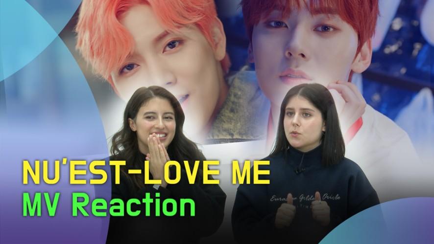 NU'EST 'LOVE ME' MV Reaction (뉴이스트 'LOVE ME' 뮤비 리액션)