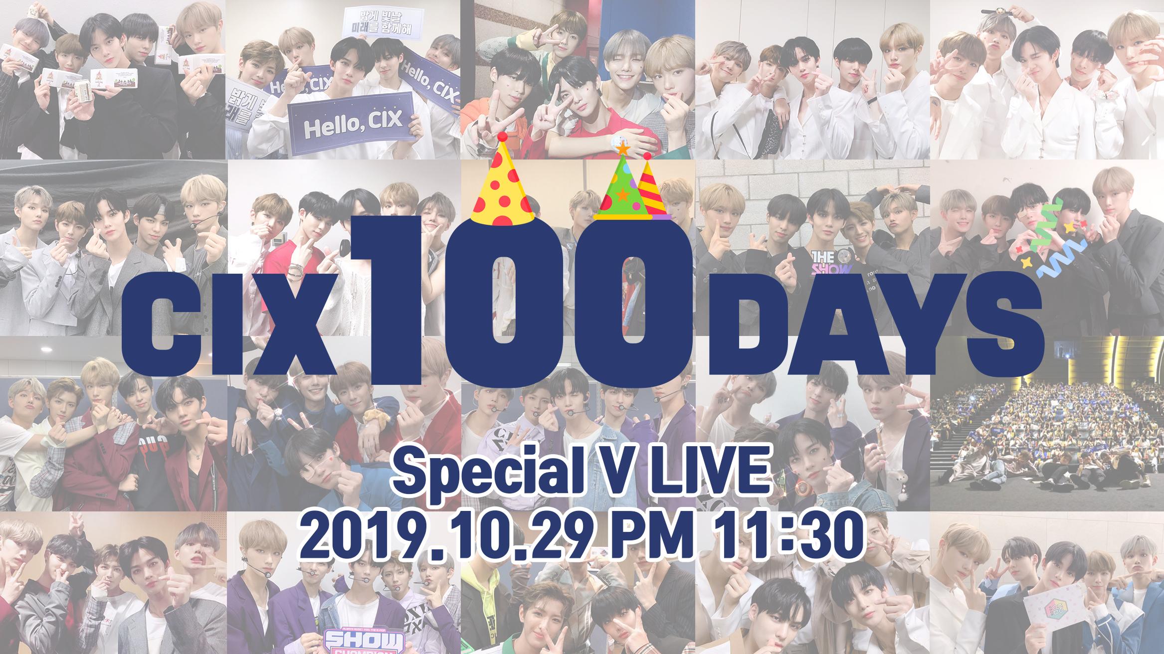 CIX 100DAYS Special V LIVE