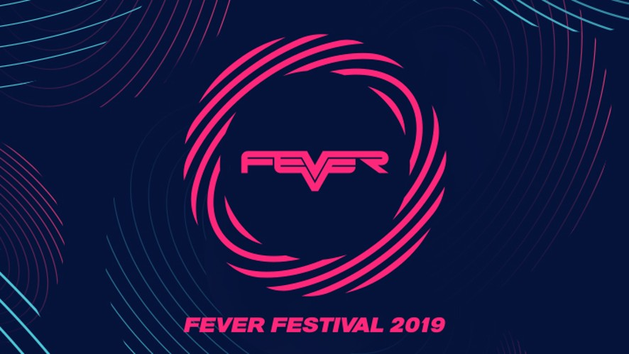 [Replay] FEVER FESTIVAL 2019