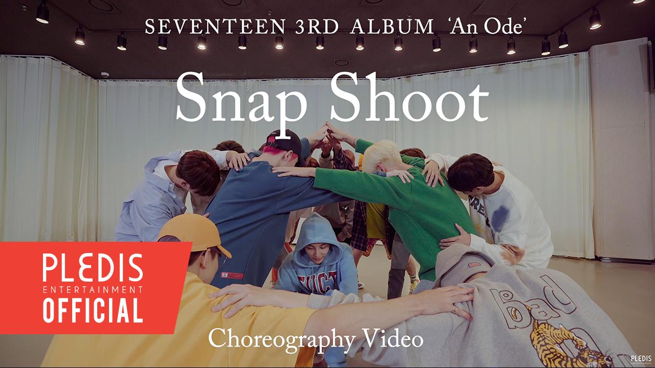 [Choreography Video] SEVENTEEN(세븐틴) - Snap Shoot