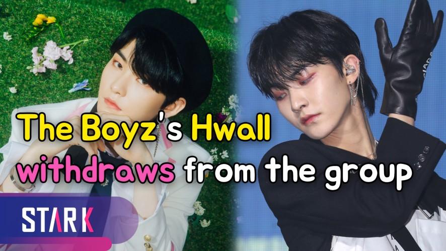 The Boyz's Hwall withdraws from the group (더보이즈 활, 탈퇴 '건강상의 이유')