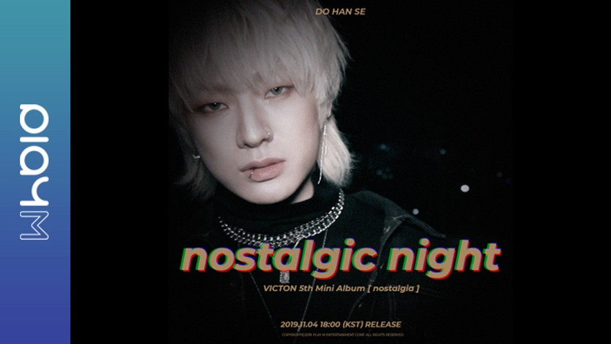VICTON 'nostalgic night' Trailer DO HAN SE